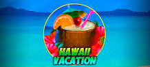 Cocktails to improve mood and music to relax, is all that Hawaii Vacation offers in this slot of 9 winning lines. This incredible game will make your vacation unforgettable and multiply your first victory after each round without winning up to 16 times!